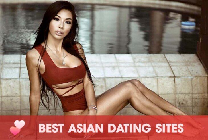 Best Asian Dating Sites: Where To Find An Asian Girlfriend?