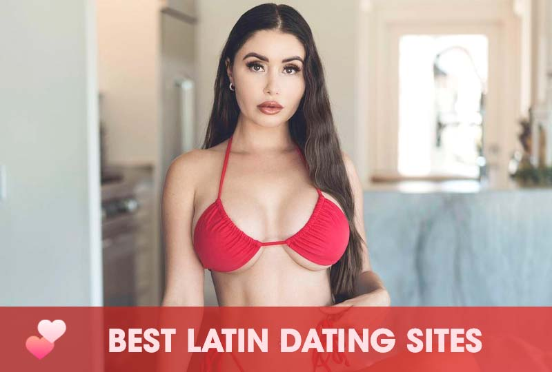 Best Latin Dating Sites — Start Chatting With Gorgeous Latinas Today!